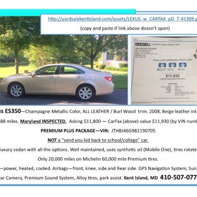 Lexus ES350  - 2008, Asking $11,300 CarFax price is $11,930